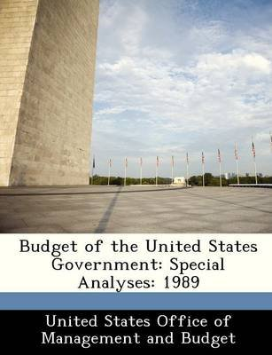 Budget of the United States Government - Special Analyses: 1989 (Paperback):