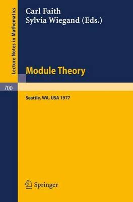 Module Theory - Papers and Problems from The Special Session at the University of Washington; Proceedings, Seattle, August...