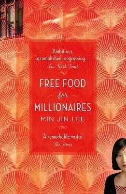 Free Food For Millionaires Paperback Min Jin Lee
