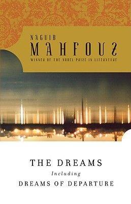 The Dreams (Paperback): Naguib Mahfouz