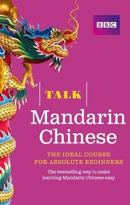 Talk Mandarin Chinese - Book + 2 CDs (Paperback, 2nd Revised edition): Alwena Lamping, Feixia Yu