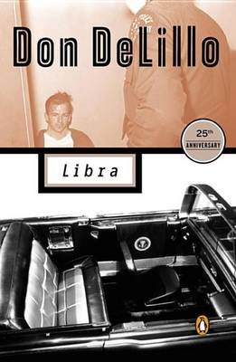 Libra (Electronic book text): Don DeLillo