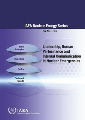 Leadership and Management for Safety - IAEA Safety Standards Series No. GSR Part 2 (Paperback): International Atomic Energy...