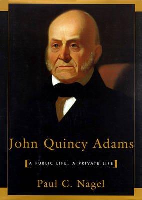 John Quincy Adams (Audio cassette): Paul C. Nagel