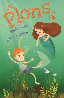 Plons! (Afrikaans, Paperback): Fanie Viljoen, Arnelle Woker