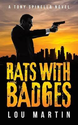 Rats with Badges (Paperback): Lou Martin