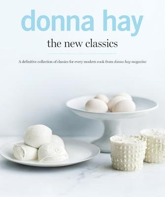 The New Classics (Hardcover): Donna Hay