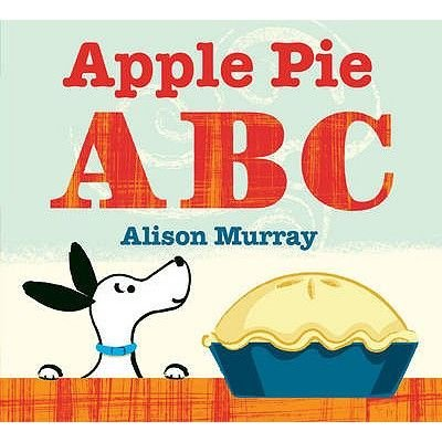 Apple Pie ABC (Hardcover): Alison Murray
