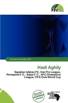 Hadi Aghily (Paperback): Columba Sara Evelyn