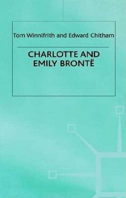 Charlotte and Emily Bronte (Paperback): T.J. Winnifrith