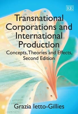 Transnational Corporations and International Production - Concepts, Theories and Effects (Paperback, 2nd Revised edition):...