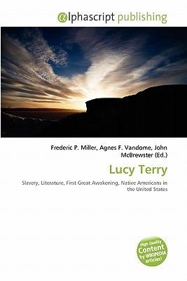 Lucy Terry (Paperback): Frederic P. Miller, Agnes F. Vandome, John McBrewster