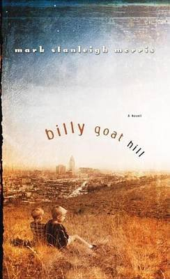 Billy Goat Hill (Electronic book text): Mark Stanleigh Morris