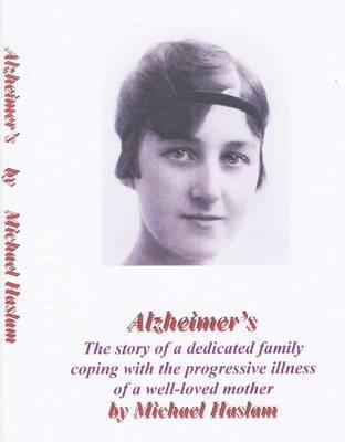 Alzheimer's (Paperback): Michael Haslam
