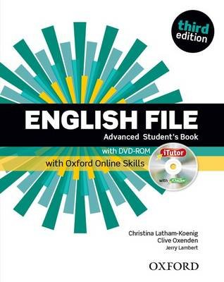 English File: Advanced: Student's Book with iTutor and Online Skills (Paperback, 3rd Revised edition):
