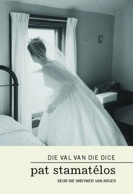 Die Val Van Die Dice (Afrikaans, English, Electronic book text): Pat Stamat Los