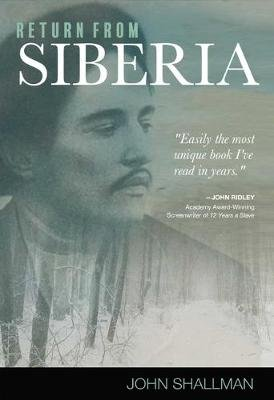 Return from Siberia (Hardcover): John S Hallman