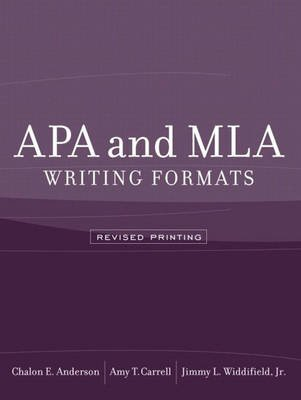 Apa and MLA Writing Formats (Paperback, Revised): Amy Carrell, Jimmy Widdifield, Chalon Anderson