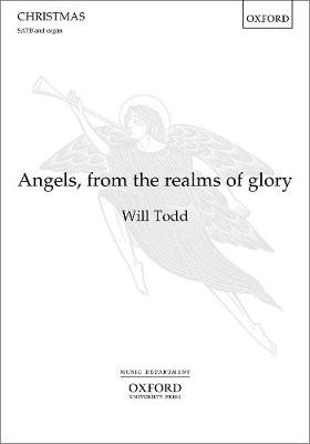 Angels, from the realms of glory (Sheet music, Vocal score): Will Todd