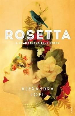 Rosetta - A Scandalous True Story (Paperback): Alexandra Joel