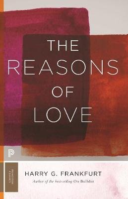 The Reasons of Love (Paperback): Harry G. Frankfurt