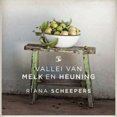 Vallei van melk en heuning (Afrikaans, Paperback): Riana Scheepers