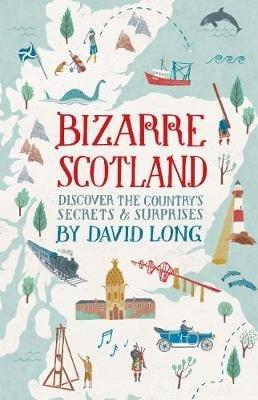 Bizarre Scotland (Electronic book text): David Long
