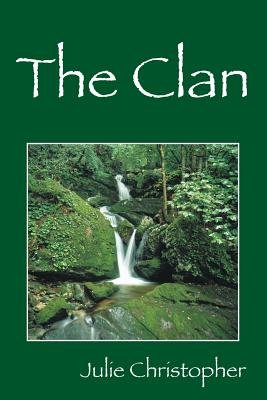 The Clan (Paperback): Julie Christopher