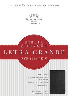 Biblia Bilingue Letra Grande-PR-Rvr 1960/KJV (English, Spanish, Large print, Hardcover, large type edition): Broadman & Holman...
