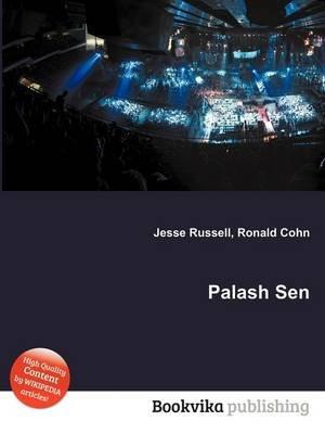 Palash Sen (Paperback): Jesse Russell, Ronald Cohn