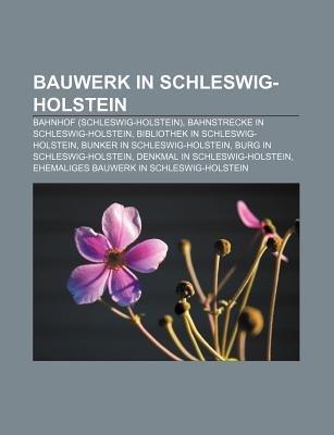 Bauwerk in Schleswig-Holstein - Bahnhof (Schleswig-Holstein), Bahnstrecke in Schleswig-Holstein, Bibliothek in...