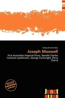 Joseph Maxwell (Paperback): Emory Christer