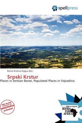 Srpski Krstur (Paperback): Richie Krishna Fergus