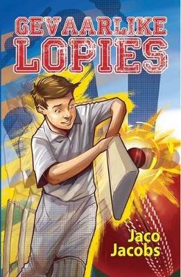 Gevaarlike Lopies (Afrikaans, Paperback, 4de Uitgawe): Jaco Jacobs