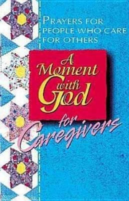 A Moment with God for Caregivers (Electronic book text): Becky Fish