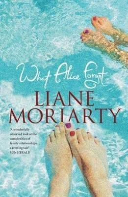 What Alice Forgot (Paperback): Liane Moriarty