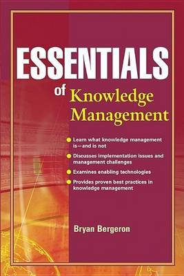 Essentials of Knowledge Management (Electronic book text): Bryan Bergeron