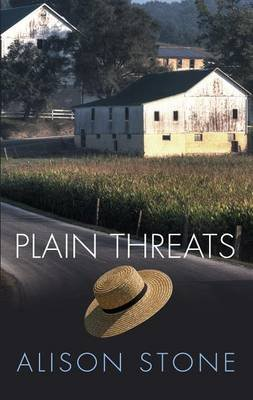 Plain Threats (Large print, Hardcover, Large type / large print edition): Alison Stone