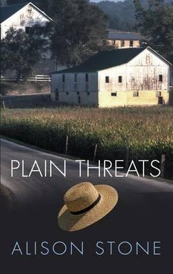 Plain Threats (Large print, Hardcover, Large type / large print edition): Alison Stone