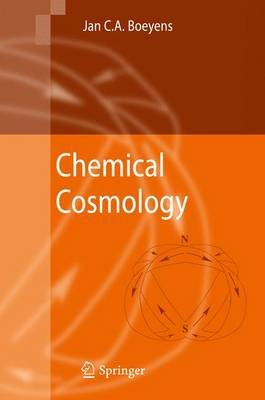 Chemical Cosmology (Paperback): Jan C.A. Boeyens