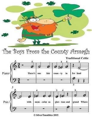 Boys from the County Armagh - Beginner Tots Piano Sheet Music (Electronic book text): Silver Tonalities