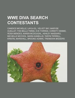 Wwe Diva Search Contestants - Candice Michelle, Layla El, Velvet Sky, Maryse Ouellet, the Bella Twins, Eve Torres, Christy...