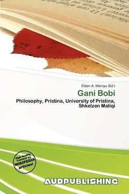 Gani Bobi (Paperback): Eldon A. Mainyu