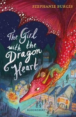 The Girl with the Dragon Heart (Paperback): Stephanie Burgis