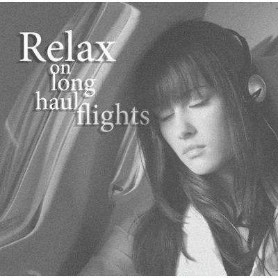Relax: Ultimate Relaxation - On Long Haul Flights (CD): Anna Rowe