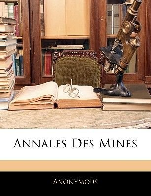 Annales Des Mines (French, Paperback): Anonymous