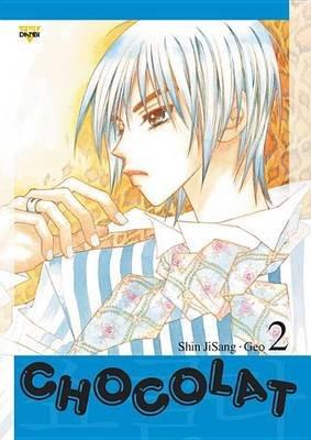 Chocolat, Vol. 2 (Electronic book text): Ji-Sang Shin