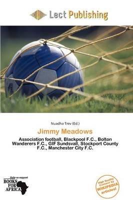 Jimmy Meadows (Paperback): Nuadha Trev