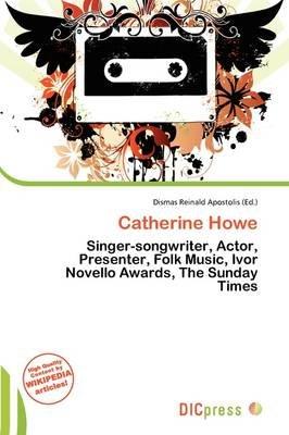 Catherine Howe (Paperback): Dismas Reinald Apostolis