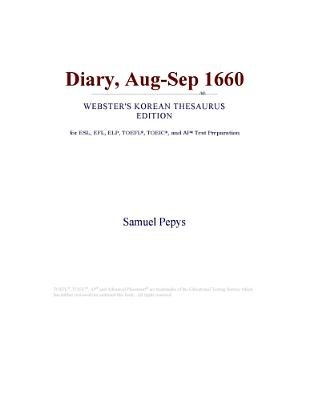 Diary, Aug-Sep 1660 (Webster's Korean Thesaurus Edition) (Electronic book text): Inc. Icon Group International